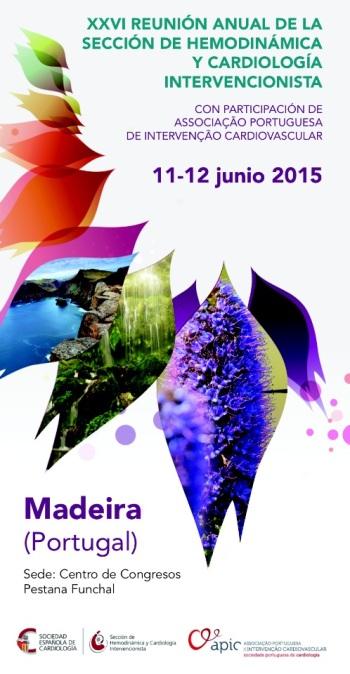 Madeira alberga la XXVI Reunión Anual de la Sección de Hemodinámica y Cardiología Intervencionista.